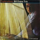 BILL EVANS (PIANO) Explorations Album Cover