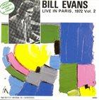 BILL EVANS (PIANO) Live In Paris,Vol.2 - 1972 album cover