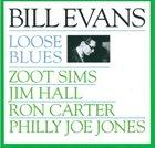 BILL EVANS (PIANO) Loose Blues album cover