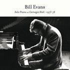 BILL EVANS (PIANO) Solo Piano at Carnegie Hall 1973-78 album cover