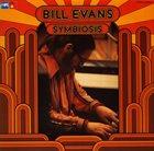 BILL EVANS (PIANO) Symbiosis album cover