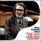 BILL EVANS (PIANO) The 1972 Ljubljana Concert album cover