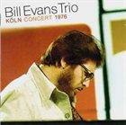 BILL EVANS (PIANO) The Bill Evans Trio : Köln Concert 1976 album cover