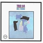 BILL EVANS (PIANO) Trio 64 album cover