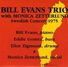 BILL EVANS (PIANO) Bill Evans with Monica Zetterlund Swedish Concert 1975 album cover