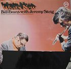 BILL EVANS (PIANO) Bill Evans With Jeremy Steig : What's New album cover