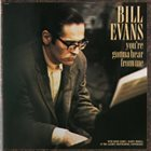 BILL EVANS (PIANO) You're Gonna Hear From Me album cover