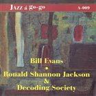 BILL EVANS (SAX) Bill Evans  / Ronald Shannon Jackson & The Decoding Society : Jazz A Go-go album cover