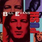 BILL EVANS (SAX) Push album cover