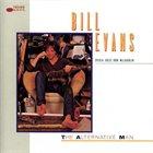 BILL EVANS (SAX) The Alternative Man album cover