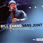 BILL EVANS (SAX) Vans Joint album cover