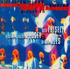 BILL FRISELL American Blood Safety In Numbers (with Victor Bruce Godsey, Brian Ales) album cover