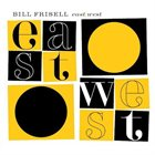 BILL FRISELL East/West album cover