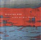 BILL FRISELL Richter 858 album cover