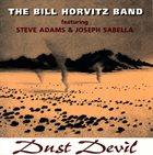 BILL HORVITZ Dust Devil album cover