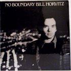 BILL HORVITZ No Boundary album cover