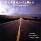 BILL HORVITZ The Disappearance album cover