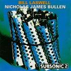 BILL LASWELL Bass Terror (with  Nicholas James Bullen) album cover