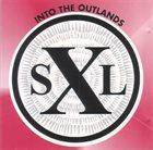 BILL LASWELL SXL: Into The Outlands album cover