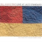 BILL MAYS Live at Jazz Standard album cover