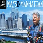BILL MAYS Mays in Manhattan album cover