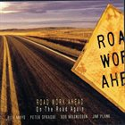 BILL MAYS Road Work Ahead - On The Road Again album cover