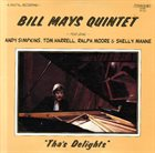 BILL MAYS Tha's Delights album cover