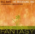 BILL MAYS The Inventions Trio : Fantasy album cover