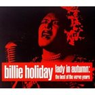 BILLIE HOLIDAY Lady in Autumn: The Best of the Verve Years album cover