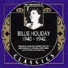 BILLIE HOLIDAY The Chronological Classics: Billie Holiday 1940-1942 album cover