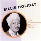 BILLIE HOLIDAY The Commodore Master Takes album cover