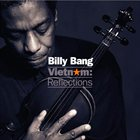 BILLY BANG Vietnam: Reflections album cover