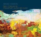 BILLY COBHAM Billy Cobham & Frankfurt Radio Big Band : Broad Horizon album cover