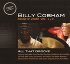 BILLY COBHAM Drum 'N' Voice Vol. 1 + 2 All That Groove album cover