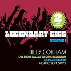 BILLY COBHAM Legendary Gigs Vol.1: Live From Dallas Electric Ballroom album cover