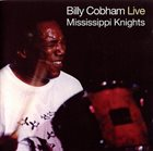 BILLY COBHAM Mississippi Knights: Live album cover