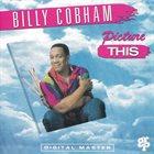 BILLY COBHAM Picture This album cover