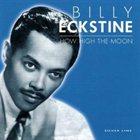 BILLY ECKSTINE How High the Moon album cover