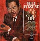 BILLY ECKSTINE Prime of My Life album cover