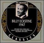 BILLY ECKSTINE The Chronological Classics: Billy Eckstine 1947 album cover