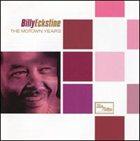 BILLY ECKSTINE The Motown Years album cover