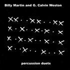 BILLY MARTIN Percussion Duets (with Grant Calvin Weston) album cover