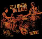 BILLY MARTIN Shimmy (with Wil Blades) album cover