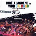 BIRÉLI LAGRÈNE Bireli Lagrene & WDR Big Band : Djangology album cover