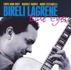 BIRÉLI LAGRÈNE Blue Eyes album cover