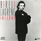 BIRÉLI LAGRÈNE Inferno album cover