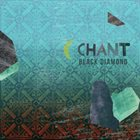 BLACK DIAMOND Chant album cover