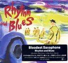 BLOODEST SAXOPHONE Rhythm And Blues album cover
