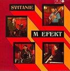 BLUE EFFECT Svitanie (as M Efekt) album cover