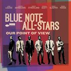 BLUE NOTE ALL-STARS (2015-17) Our Point of View album cover